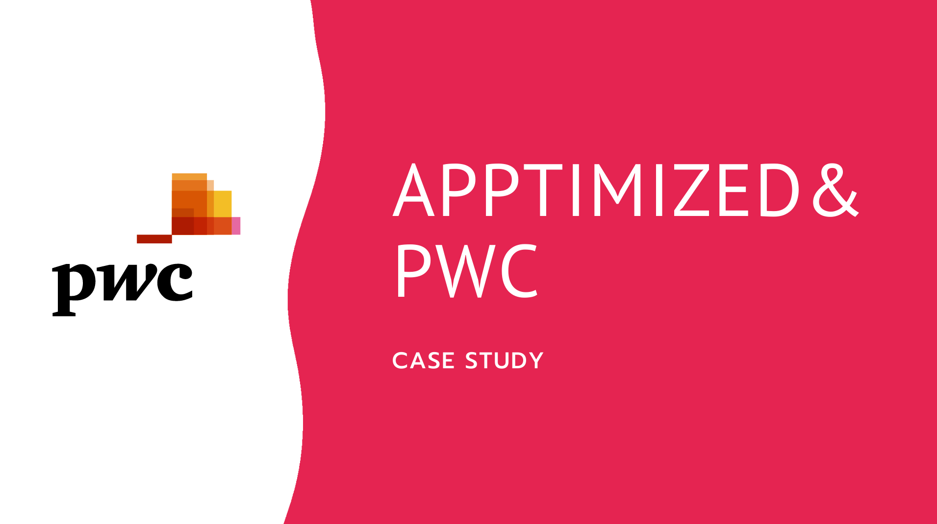 Application packaging Factory solution case study Apptimized and PWC