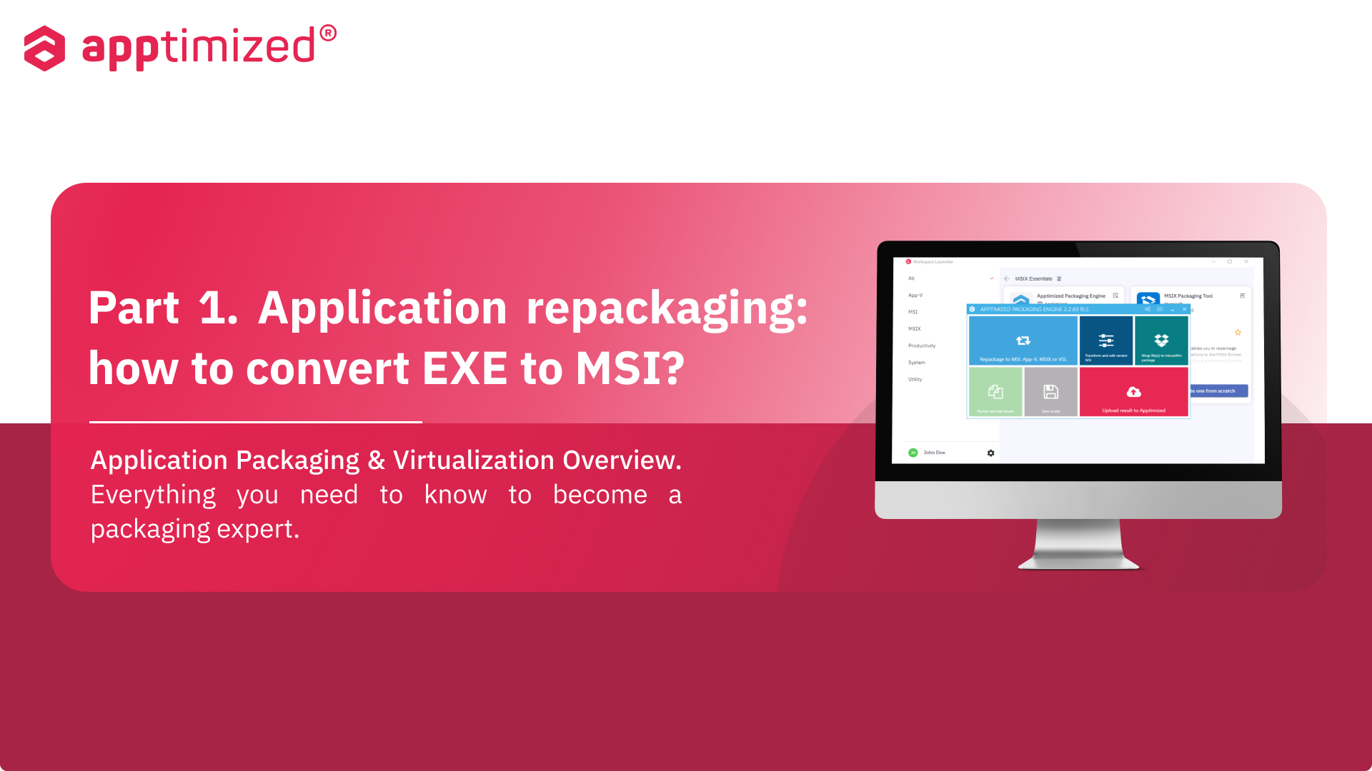 application repackaging
