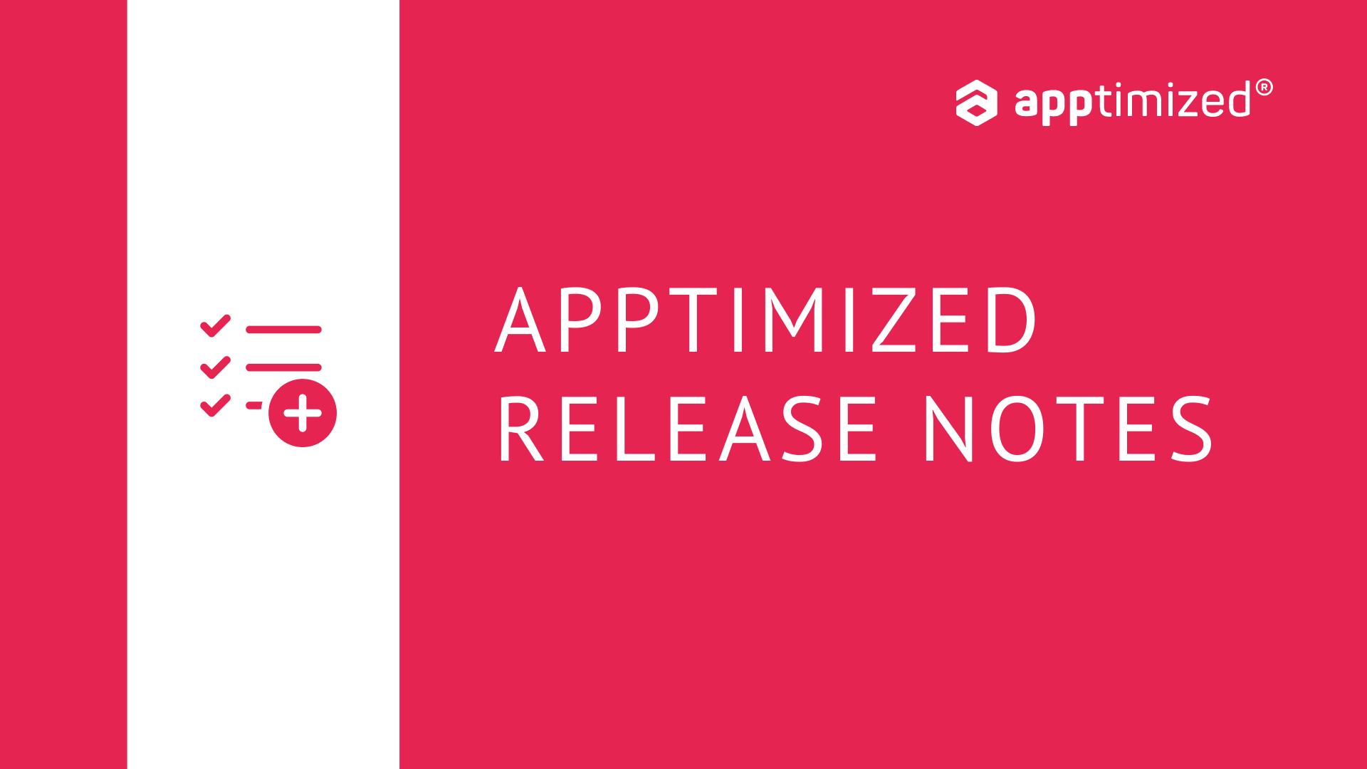 Apptimized release notes